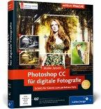 Photoshop CC für digitale Fotografie