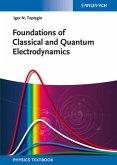 Foundations of Classical and Quantum Electrodynamics