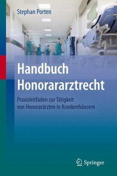 Handbuch Honorararztrecht - Porten, Stephan