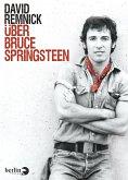 Über Bruce Springsteen (eBook, ePUB)