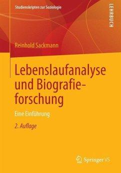 Lebenslaufanalyse und Biografieforschung - Sackmann, Reinhold