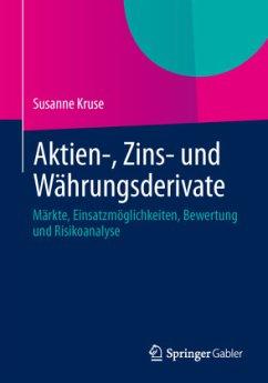 Aktien-, Zins- und Währungsderivate - Kruse, Susanne; Brockhaus, Oliver
