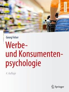 Werbe- und Konsumentenpsychologie - Felser, Georg