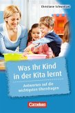 Was Kita-Kinder stark macht: Was Ihr Kind in der Kita lernt. 20 Hefte im Paket