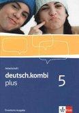 deutsch.kombi plus 5. Arbeitsheft. Erweiterungsheft 9. Klasse