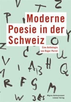 Moderne Poesie in der Schweiz