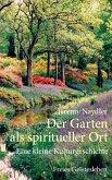 Der Garten als spiritueller Ort