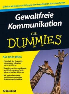 Gewaltfreie Kommunikation für Dummies - Weckert, Al