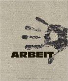 Arbeit - Bilder des wahren Lebens
