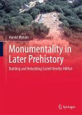 Monumentality in Later Prehistory
