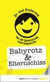 Babyrotz & Elternschiss (eBook, ePUB)