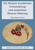 Der Raupen wunderbare Verwandelung und sonderbare Blumennahrung (eBook, ePUB)