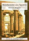 Reiseberichte aus Ägypten (eBook, ePUB)