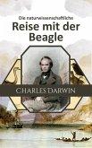 Die naturwissenschaftliche Reise mit der Beagle (eBook, ePUB)