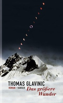 Das größere Wunder (eBook, ePUB) - Glavinic, Thomas