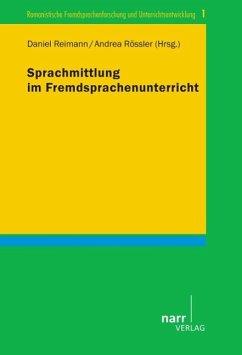 Sprachmittlung im Fremdsprachenunterricht - Reimann, Daniel
