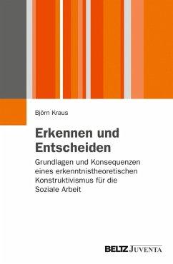 Erkennen und Entscheiden (eBook, PDF) - Kraus, Björn