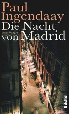 Die Nacht von Madrid - Ingendaay, Paul