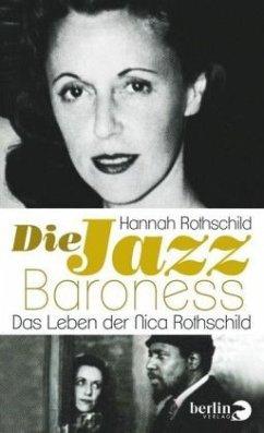 Die Jazz-Baroness - Rothschild, Hannah