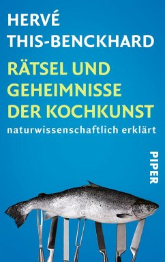Rätsel und Geheimnisse der Kochkunst - This-Benckhard, Hervé
