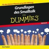 Grundlagen des Smalltalk für Dummies Das Hörbuch