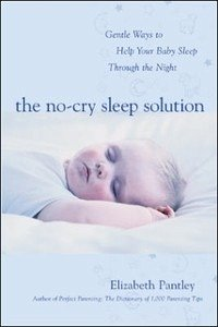 The No-Cry Sleep Solution: Gentle Ways to Help Your Baby Sleep Through the Night
