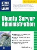 Ubuntu Server Administration (eBook, ePUB)
