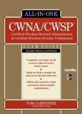 CWNA Certified Wireless Network Administrator & CWSP Certified Wireless Security Professional All-in-One Exam Guide (PW0-104 & PW0-204) (eBook, ePUB)