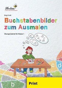 Buchstabenbilder zum Ausmalen (PR) - Kraft, Birgit