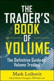 Trader's Book of Volume: The Definitive Guide to Volume Trading (eBook, ePUB)