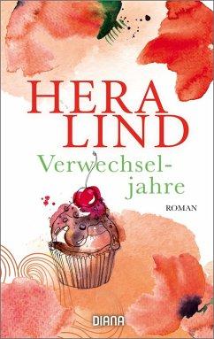 Verwechseljahre (eBook, ePUB) - Lind, Hera