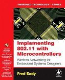 Implementing 802.11 with Microcontrollers: Wireless Networking for Embedded Systems Designers (eBook, PDF)