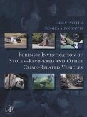 Forensic Investigation of Stolen-Recovered and Other Crime-Related Vehicles (eBook, PDF)