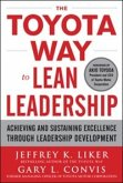 Toyota Way to Lean Leadership: Achieving and Sustaining Excellence through Leadership Development (eBook, ePUB)
