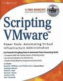 Scripting VMware Power Tools: Automating Virtual Infrastructure Administration (eBook, ePUB)