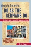 When in Germany, Do as the Germans Do (eBook, ePUB)