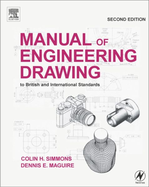 Manual Of Engineering Drawing Ebook Pdf Von Dennis E Maguire