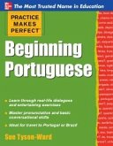 Practice Makes Perfect Beginning Portuguese (eBook, ePUB)