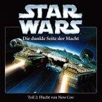 Star Wars, Die Dunkle Seite der Macht - Flucht von New Cov, Teil 2 von 5, 1 Audio-CD