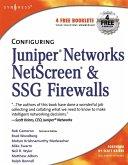 Configuring Juniper Networks NetScreen and SSG Firewalls (eBook, ePUB)