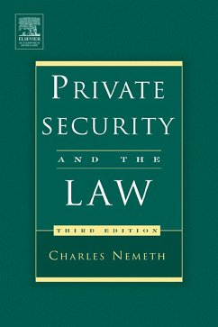 Private Security and the Law (eBook, PDF) - Nemeth, Charles