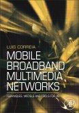 Mobile Broadband Multimedia Networks (eBook, PDF)