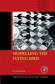 Modelling the Flying Bird (eBook, ePUB)