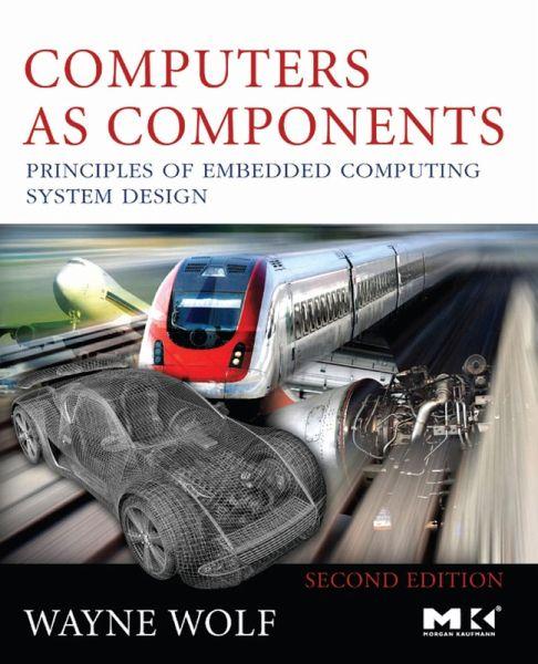 Computers As Components Ebook Pdf Von Wayne Wolf Portofrei Bei