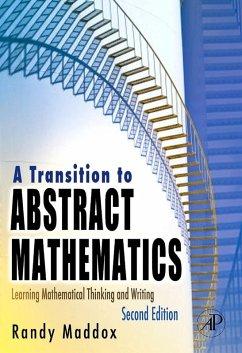 A Transition to Abstract Mathematics (eBook, PDF) - Maddox, Randall
