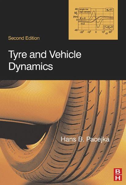 Tire and Vehicle Dynamics (eBook, PDF)