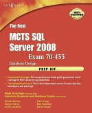 The Real MCTS SQL Server 2008 Exam 70-433 Prep Kit (eBook, ePUB)