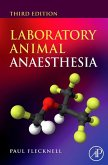 Laboratory Animal Anaesthesia (eBook, ePUB)