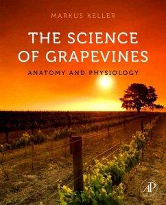 The Science of Grapevines (eBook, ePUB) - Keller, Markus
