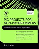 PIC Projects for Non-Programmers (eBook, ePUB)